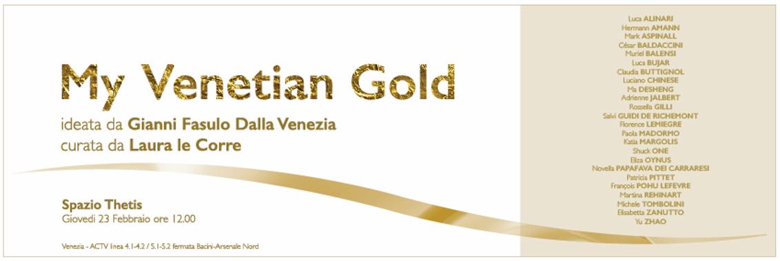 "Exposition ""My Venetian Gold"" Venise Fondation Thetis 2017"