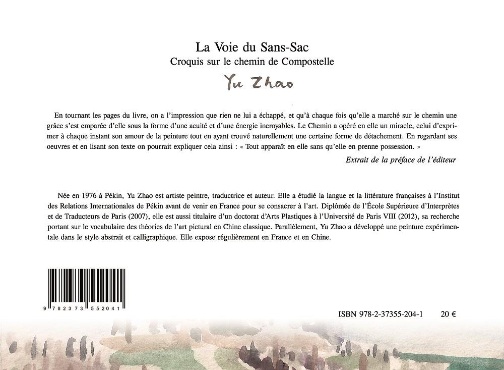 Couverture 4e de couv La voie du Sans-Sac, croquis sur le chemin de compostelle Yu Zhao édition Unicité 2018 Paris